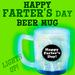 Happy FARTER'S Day Light-Up Beer Mug